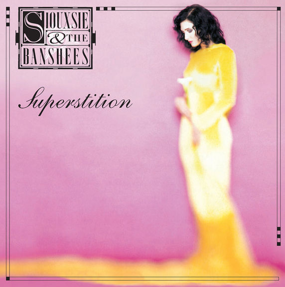 Siouxsie And The Banshees : Superstition