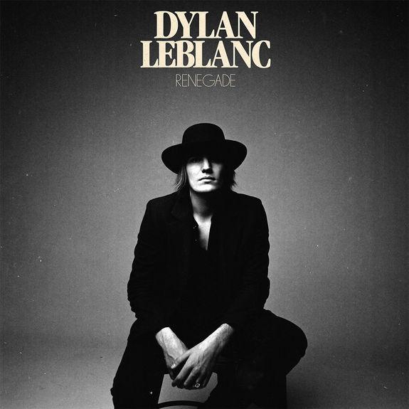 Dylan LeBlanc: Renegade