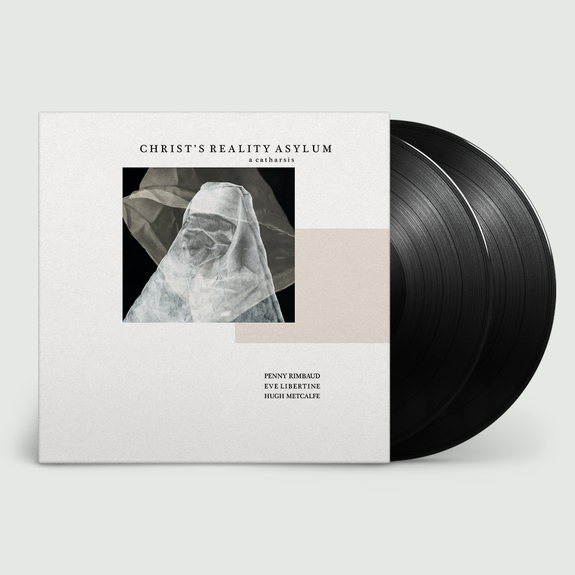 Penny Rimbaud: Christ's Reality Asylum: Signed Exclusive Gatefold Double Vinyl