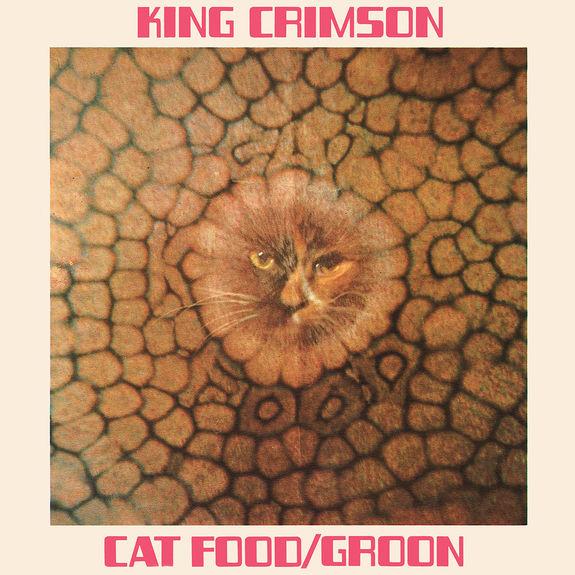 King Crimson: Cat Food EP (10inch 50th Anniversary Edition)