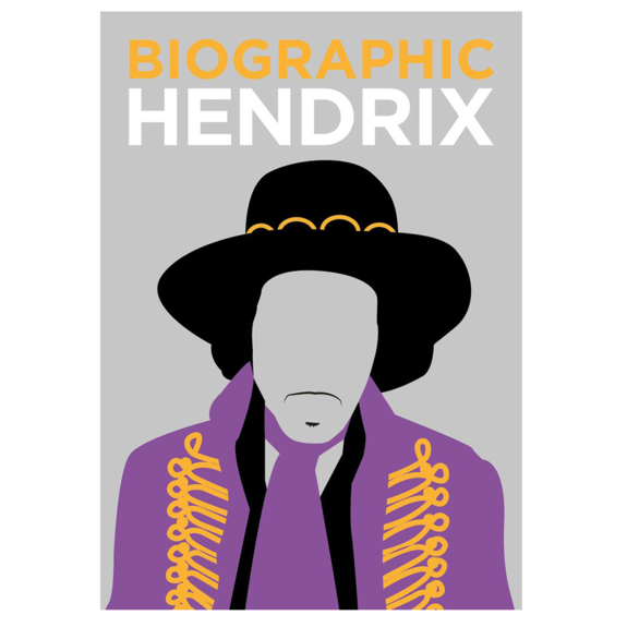 Jimi Hendrix: Biographic: Hendrix