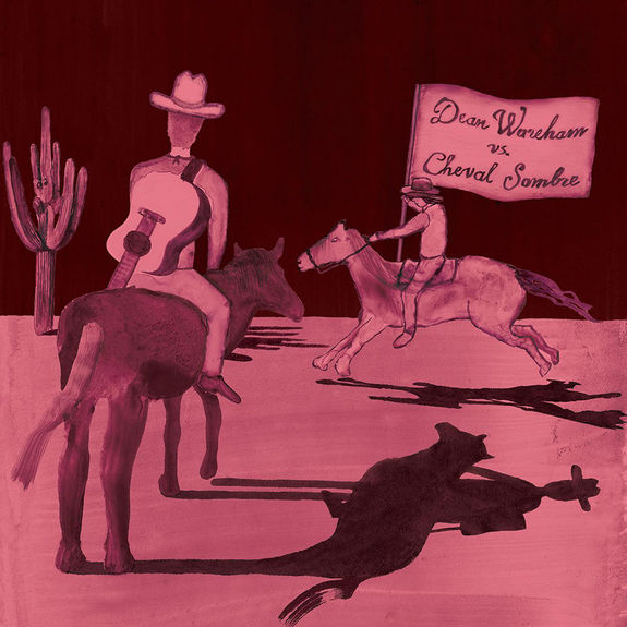 Dean Wareham Vs Cheval Sombre: Dean Wareham Vs. Cheval Sombre