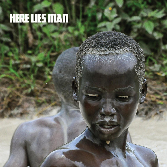 Here Lies Man: Here Lies Man