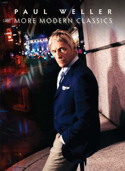 Paul Weller: More Modern Classics: Deluxe