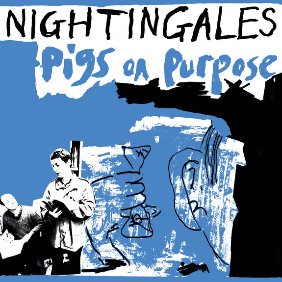 The Nightingales: Pigs on Purpose: Double CD