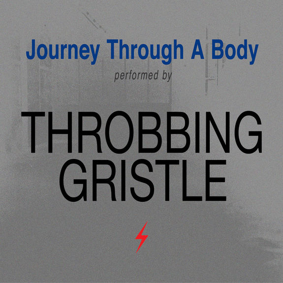 Throbbing Gristle: Journey Through A Body: Silver Vinyl