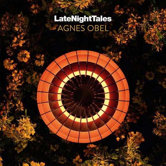 Agnes Obel: Late Night Tales: Agnes Obel