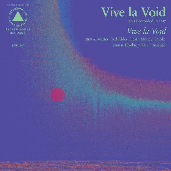 Vive La Void: Vive La Void