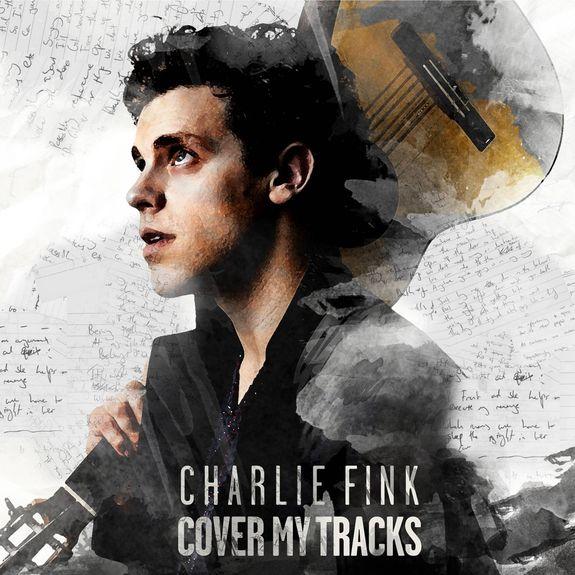 Charlie Fink: Cover My Tracks + Signed Lyric Sheet