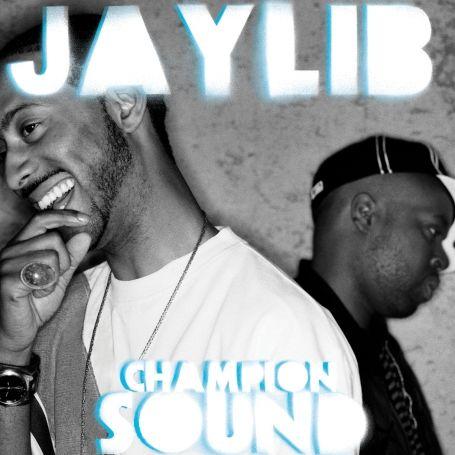 Jaylib: Champion Sound: The Remix