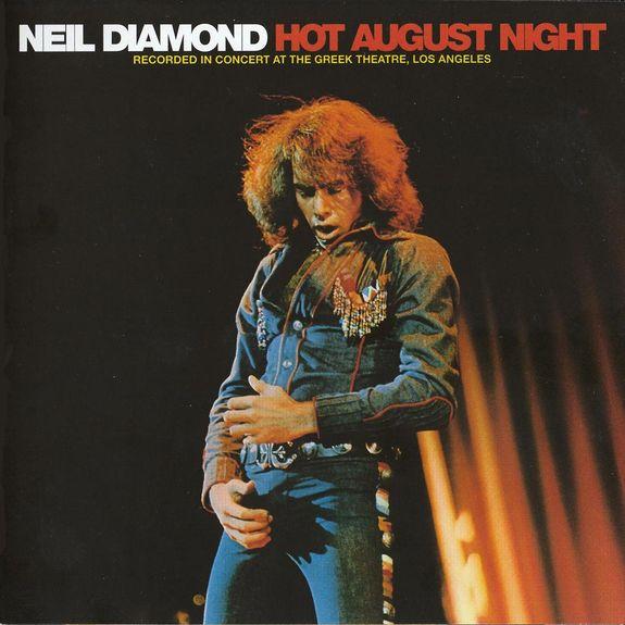 Neil Diamond: Hot August Night