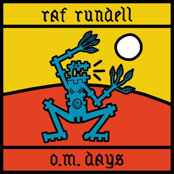 Raf Rundell: O.M. Days