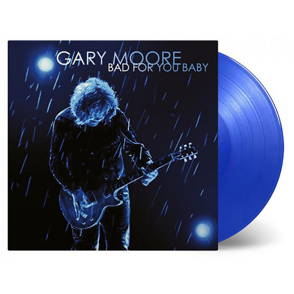 Gary Moore: Bad For You Baby: Blue Coloured Vinyl