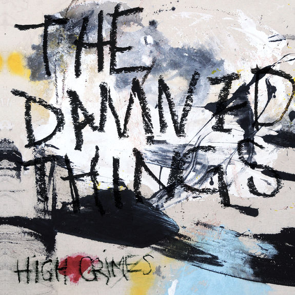 The Damned Things: High Crimes