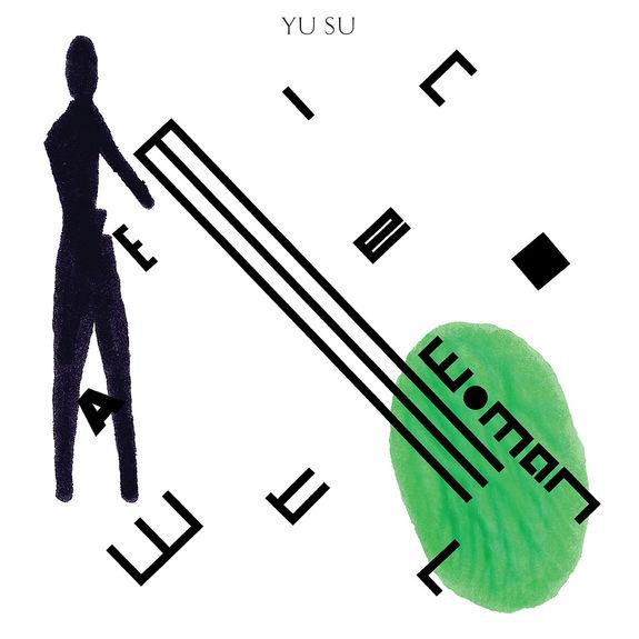 Yu Su: Watermelon Woman EP