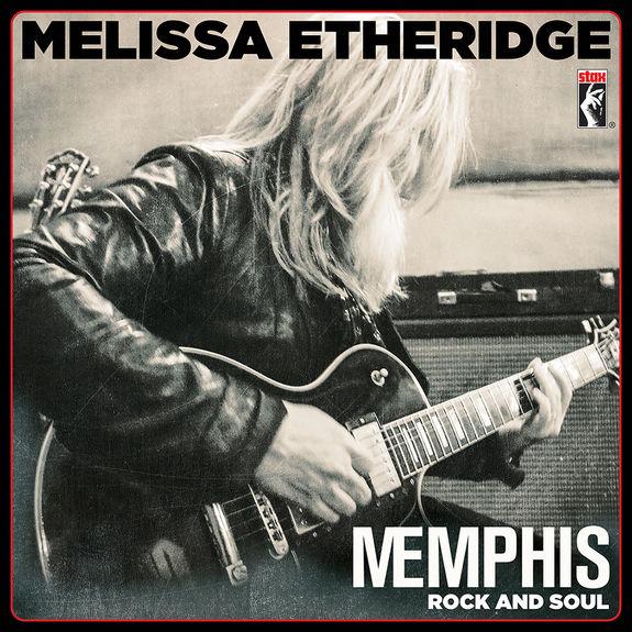 Melissa Etheridge: MEmphis Rock and Soul