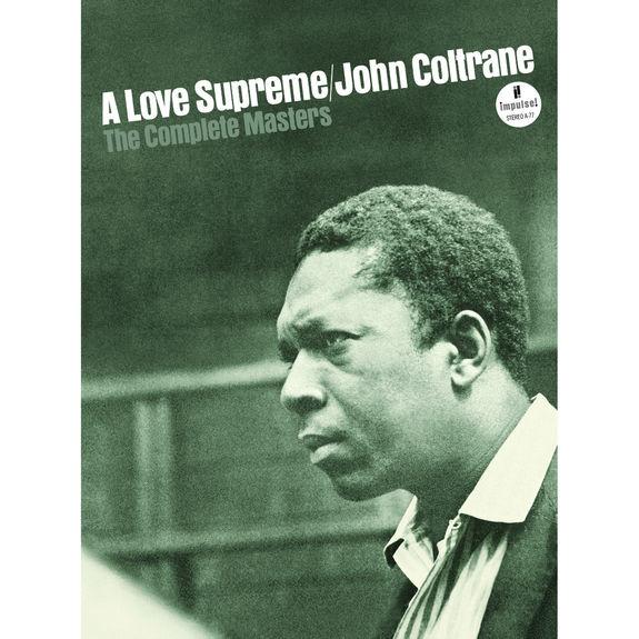 John Coltrane: A Love Supreme: The Complete Masters