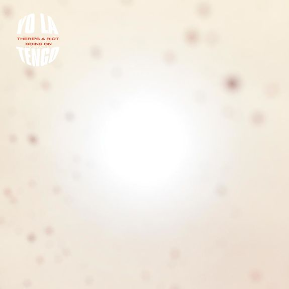 Yo La Tengo: There's A Riot Going On: Orange Vinyl