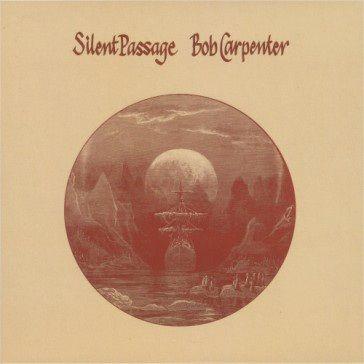 Bob Carpenter: Silent Passage