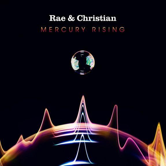Rae & Christian: MERCURY RISING