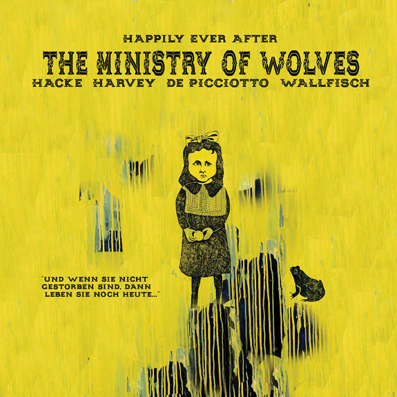The Ministry Of Wolves: Happily Ever After (Limited Edition of 500)