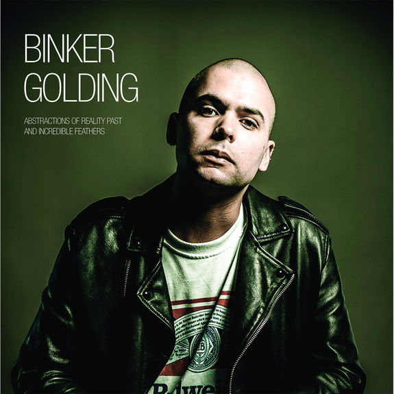 Binker Golding: Abstractions of Reality Past and Incredible Feathers: Exclusive Signed CD