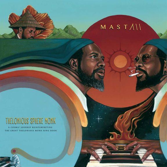 Mast: Thelonious Sphere Monk