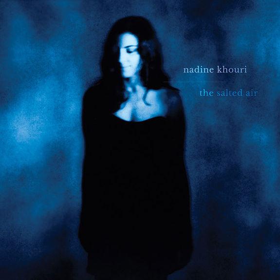 Nadine Khouri: The Salted Air