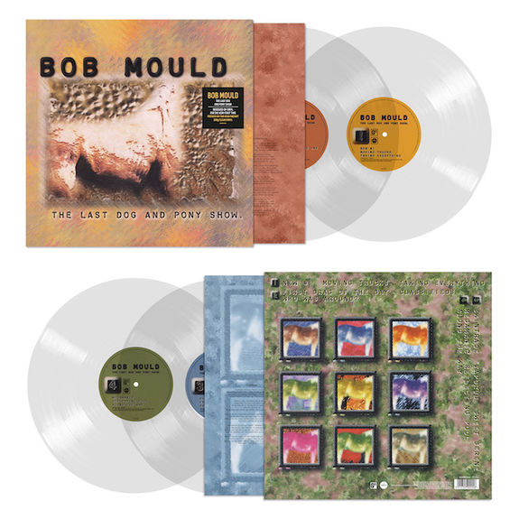 Bob Mould: The Last Dog & Pony Show: Limited Edition Heavyweight Clear Vinyl