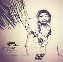 Grant Nicholas: Everyday Society: White Vinyl