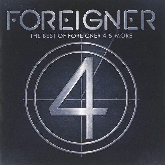 Foreigner: The Best Of Foreigner 4 & More