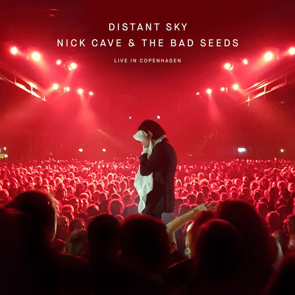 Nick Cave & The Bad Seeds: Distant Sky (Live In Copenhagen)