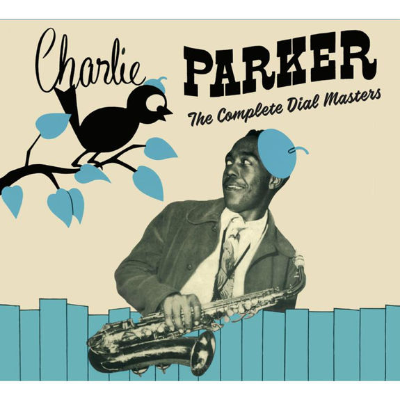 Charlie Parker: The Complete Dial Masters: Limited Edition 2CD (Centennial Celebration Collection)