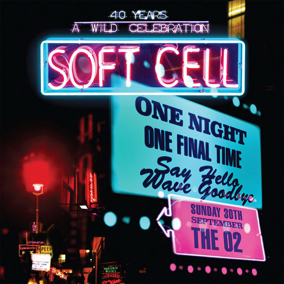 Soft Cell: Say Hello, Wave Goodbye - Live At The O2 Arena