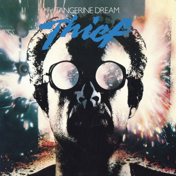 Tangerine Dream: Thief