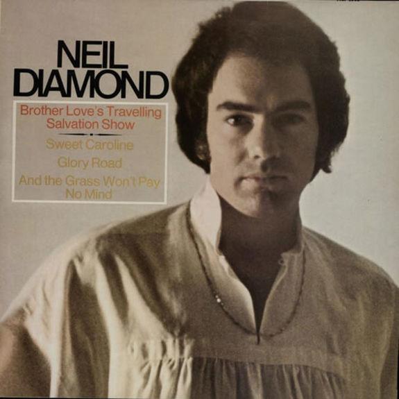Neil Diamond: Brother Love's Travelling Salvation Show / Sweet Caroline