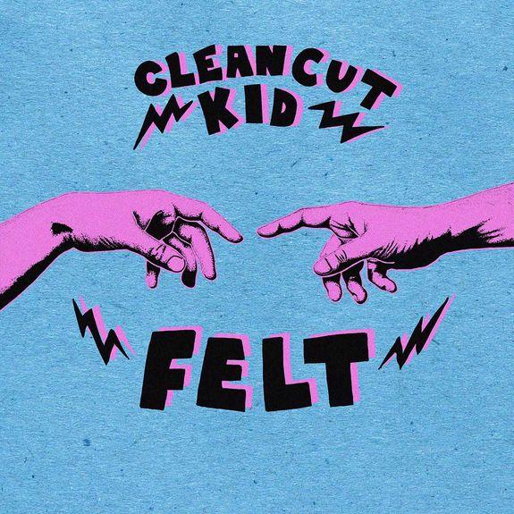 Clean Cut Kid: Felt LP