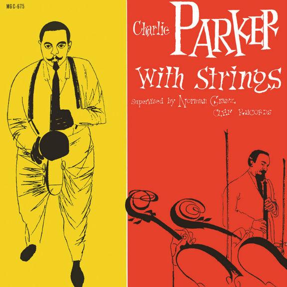 Charlie Parker: Charlie Parker With Strings