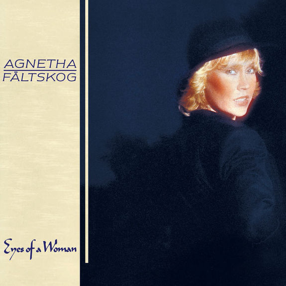 Agnetha Faltskog: Eyes Of A Woman