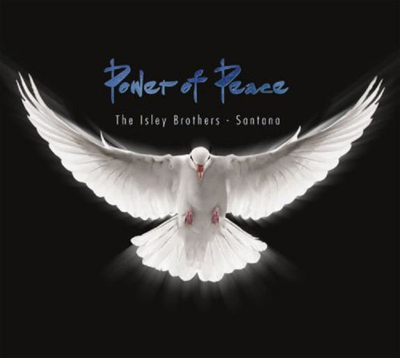 Isley Brothers, The & Santana: Power of Peace