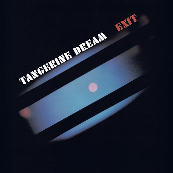 Tangerine Dream: Exit