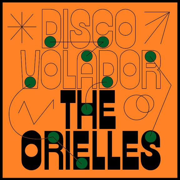 The Orielles: Disco Volador