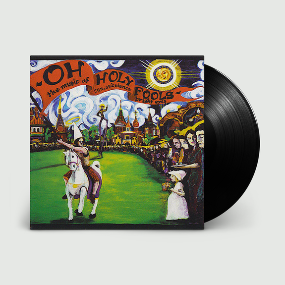 Bright Eyes: Oh Holy Fools - The Music of Son, Ambulance and Bright Eyes: Limited Edition 180gm Vinyl