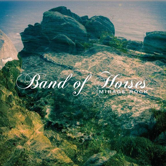 Band Of Horses: Mirage Rock: Vinyl LP