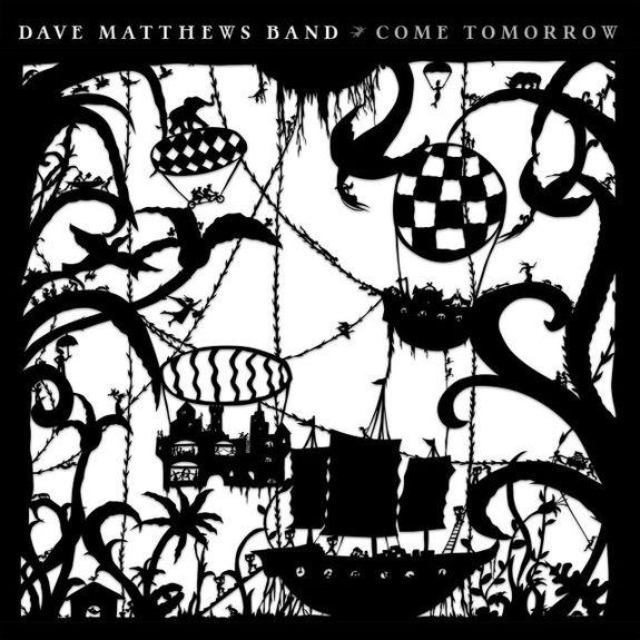 Dave Matthews Band: Come Tomorrow