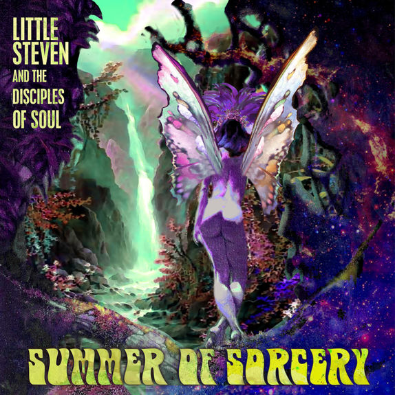 Little Steven And The Disciples Of Soul: Summer Of Sorcery