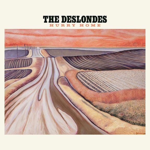 The Deslondes: Hurry Home