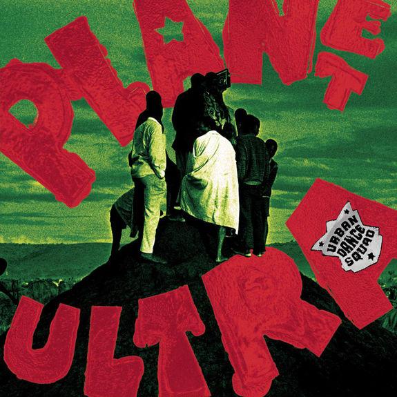 Urban Dance Squad: Planet Ultra: Transparent Vinyl