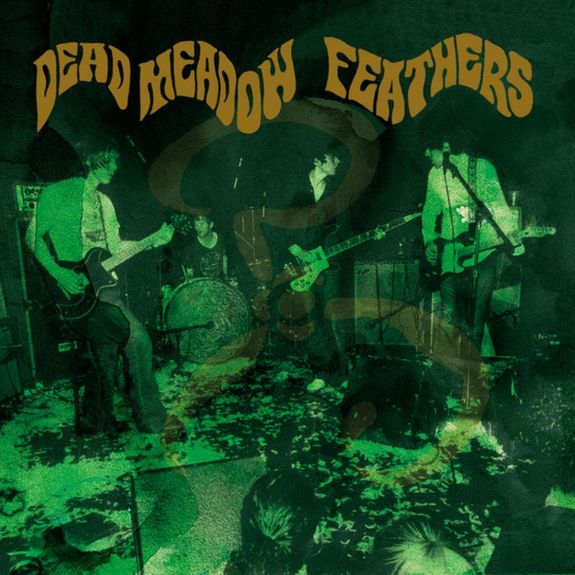 Dead Meadow: Feathers [2019 Reissue]