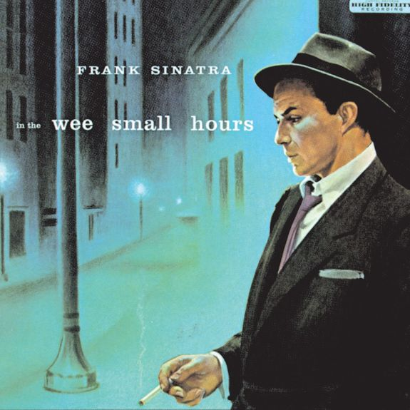 Frank Sinatra: In The Wee Small Hours